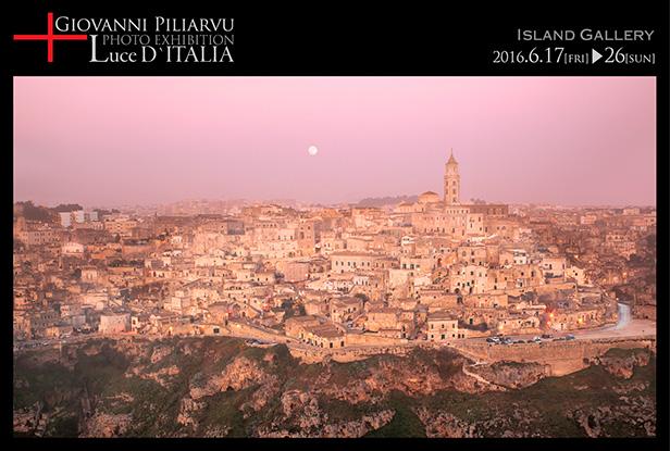 Giovanni Piliarvu 写真展 LuceD' ITALIA