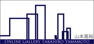 Online Gallery TAKAHIRO YAMAMOTO